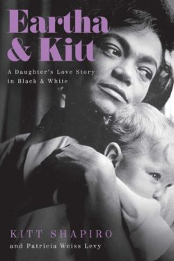 Eartha & Kitt A Daughter's Love Story In Black & White